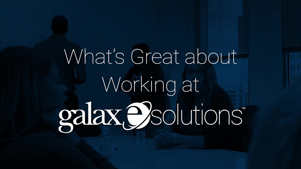 What's Great about Working at GalaxE.Solutions