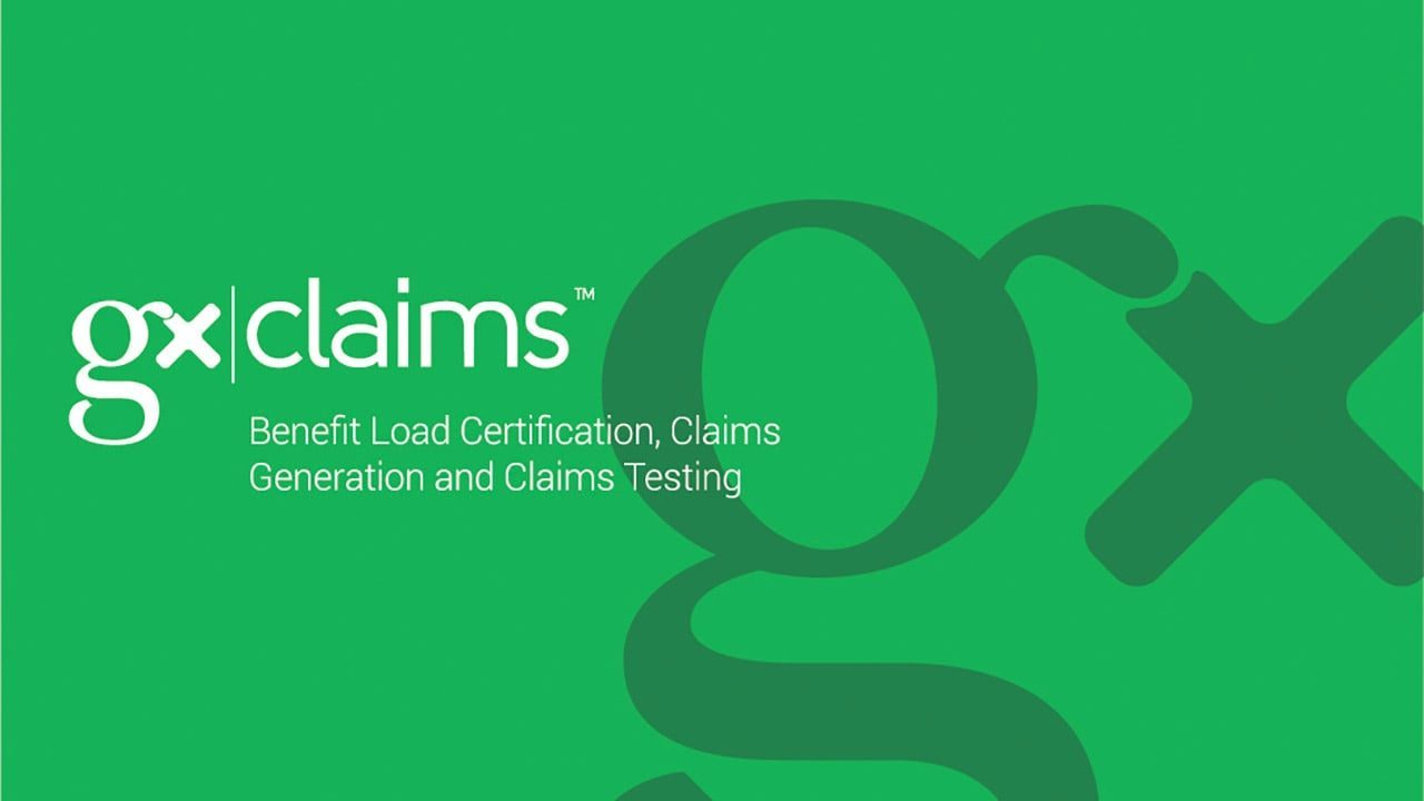 GxClaims - Benefit Load Certification, Claims Generation and Claims Testing