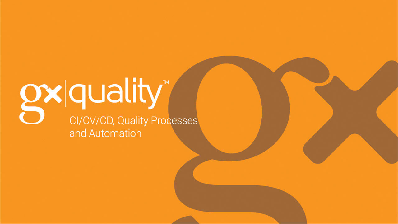 GxQuality - CI/CV/CD. Quality Processes and Automation