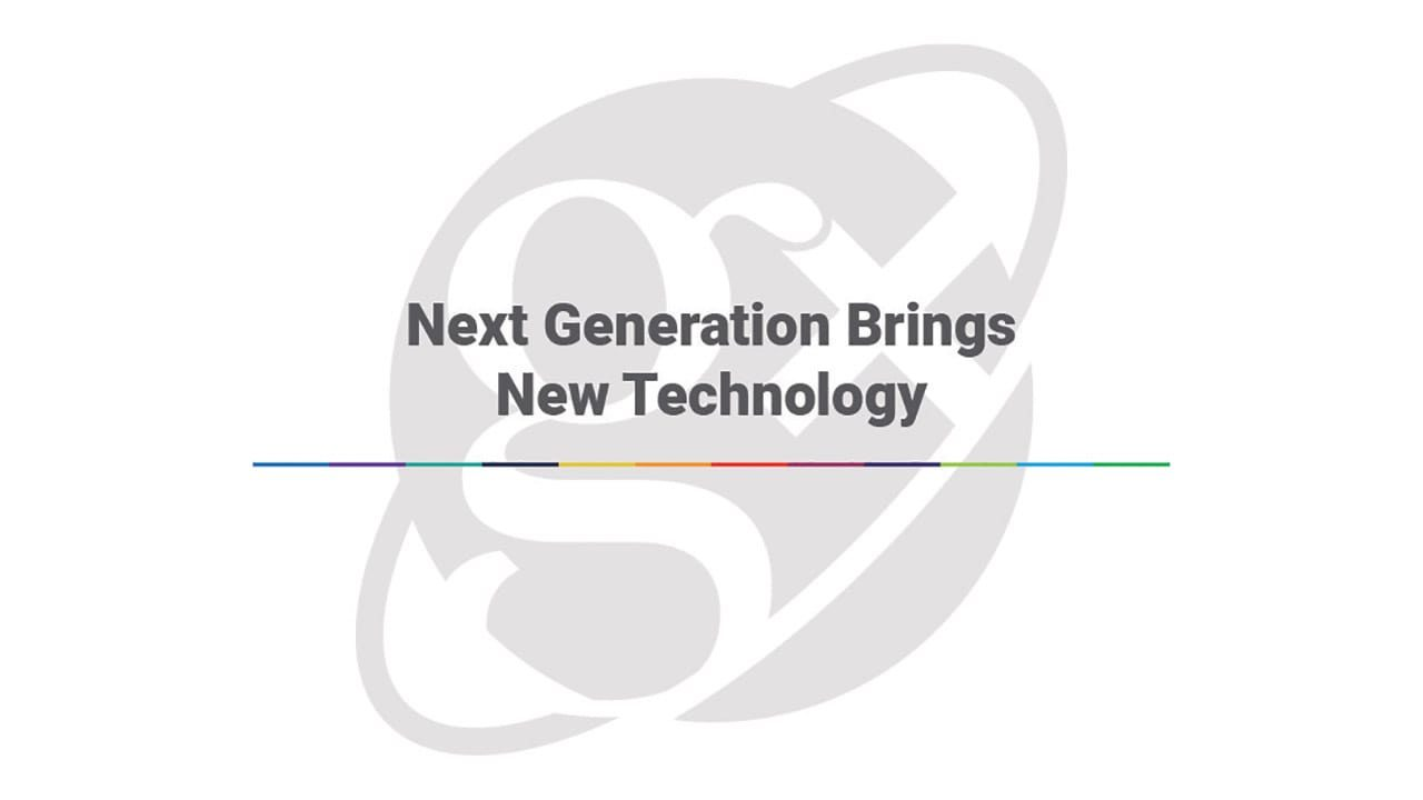 GalaxE Next Generation Brings New Technology