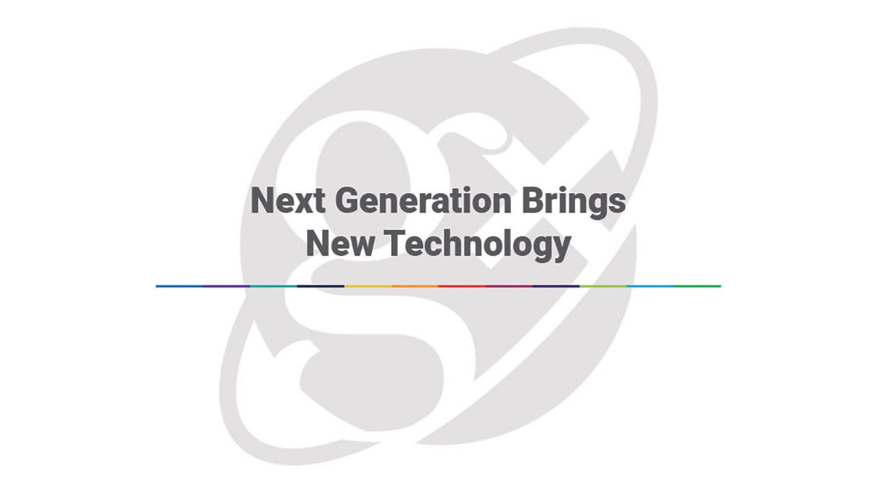 Next Generation Brings New Technology