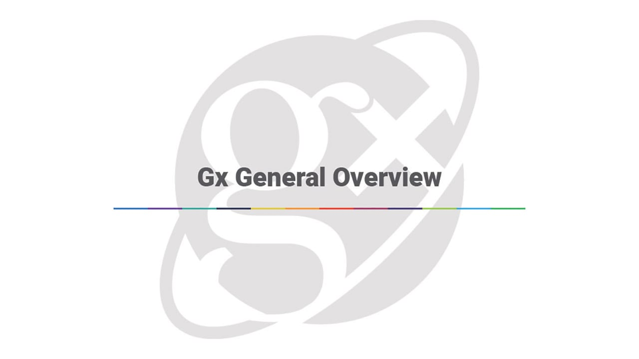 Gx General Overview
