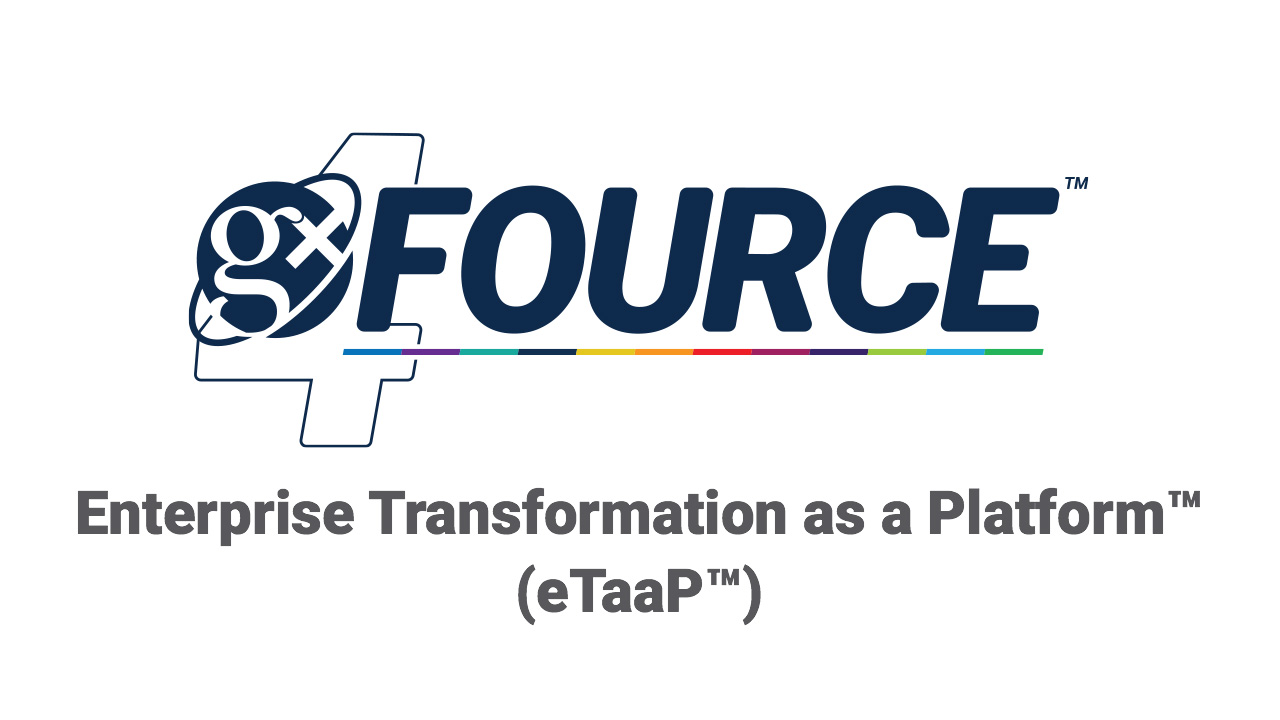 GxFource™: Enterprise Transformation as a Platform™